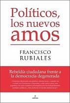 """About """"POLÍTICOS, LOS NUEVOS AMOS"""""""