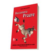 """Términos """"progres"""" del Diccionario Progre (Humor dominical)"""