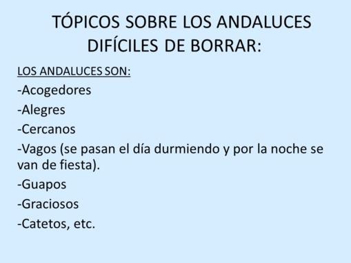 Andalucía provoca risas y chistes