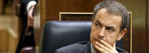 Zapatero, gran fracaso de España y amenaza mundial