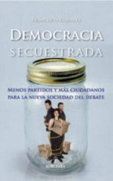 La democracia desfallece y se degrada en todo el mundo por culpa de los políticos