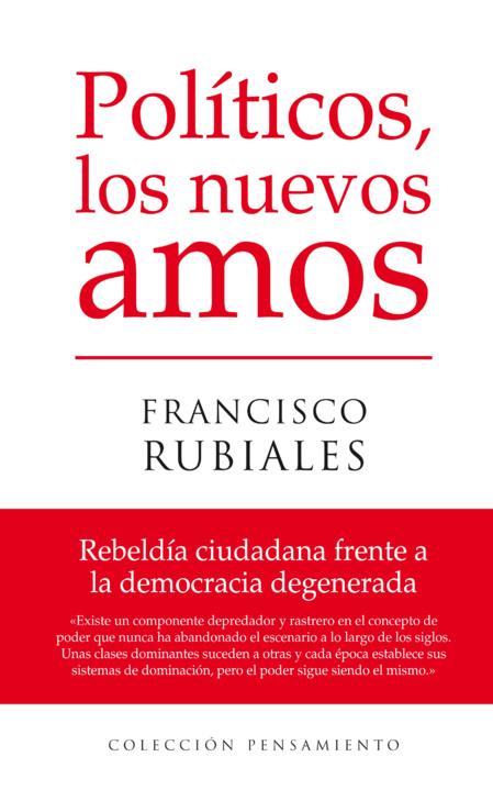 Luchar cada día por la democracia en la España podrida