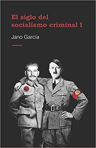 El socialismo oculta sus orígenes totalitarios y sus enormes errores, daños y crímenes en España