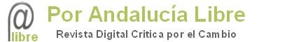 Nuevo blog andaluz crítico que apuesta por el cambio