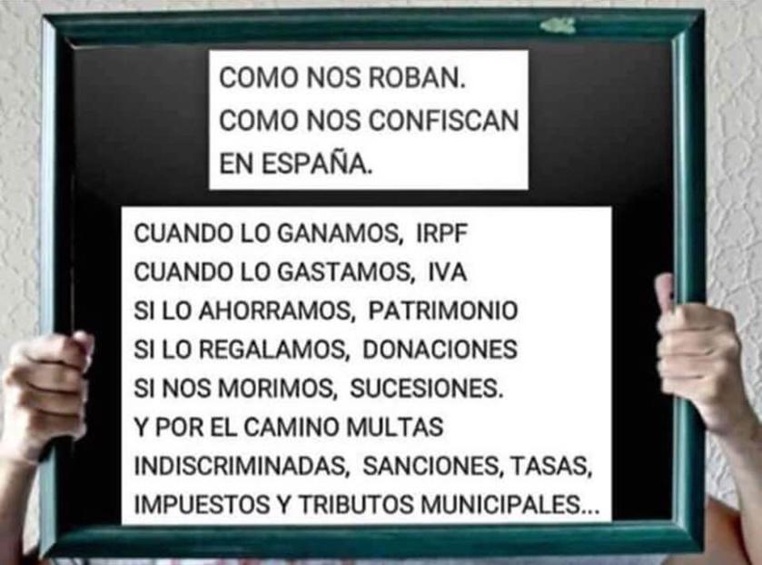"""La """"armonización"""" fiscal que pretende el PSOE es un robo legalizado y una locura"""