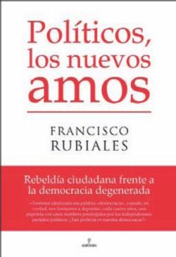 'Políticos, los nuevos amos', sexto libro de ensayo más vendido en Sevilla