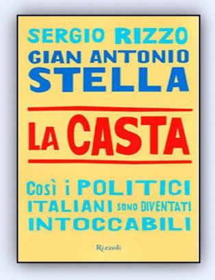 'La Casta' éxito editorial masivo de un libro que denuncia los abusos de los políticos italianos