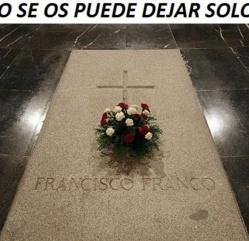 """EL FRANQUISMO, SIN SER DERROTADO, SE EXTINGUIÓ Y NO FUE """"PEOR"""" QUE LO ACTUAL"""