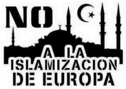 El Islam, en guerra contra Europa, debe considerarse enemigo y ser combatido hasta su derrota