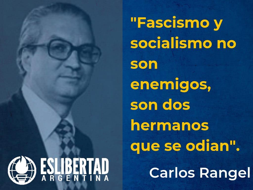 Los socialistas que optan sinceramente por la democracia  saben que el  socialismo marxista, el comunismo y el fascismo son hermanos que se parecen tanto que terminan odiándose.
