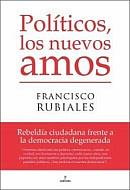 Políticos, los nuevos amos, triunfa en América Latina