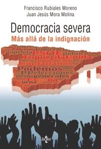 """La revolución de la sociedad civil en el libro """"Democracia Severa. Más allá de la indignación"""""""