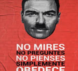 """El """"sanchismo"""" es más neo fascismo que socialismo"""