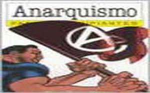 El anarquismo crece como la espuma en la España de Zapatero